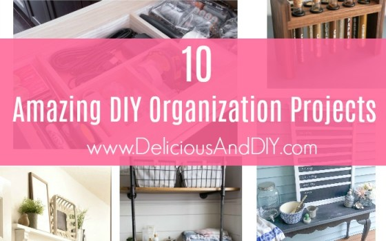 10 Amazing DIY Organization Projects