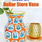 Anthropologie Knock Off Vase Using Dollar Store Vase