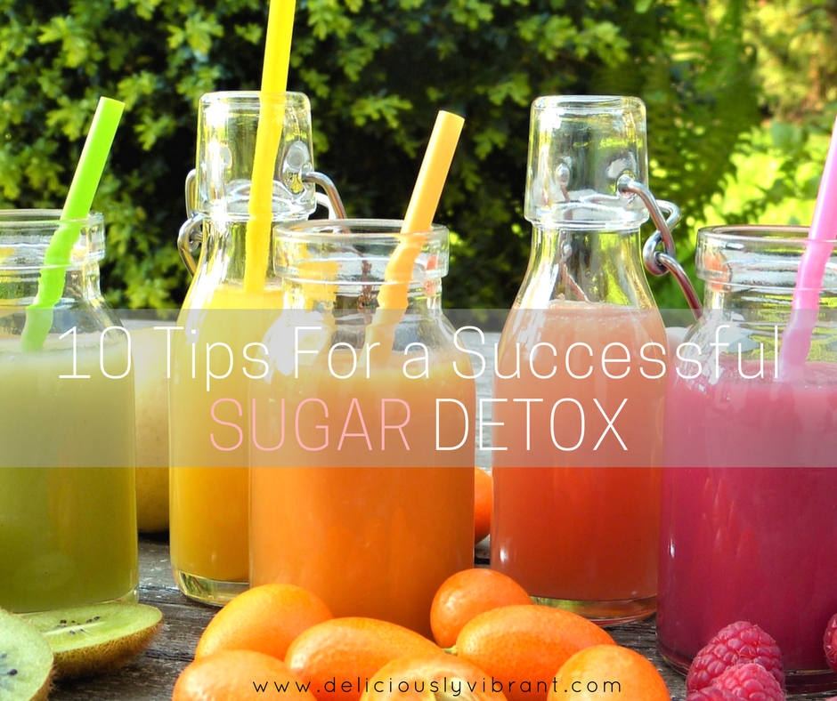 10 Tips For a Successful Sugar Detox
