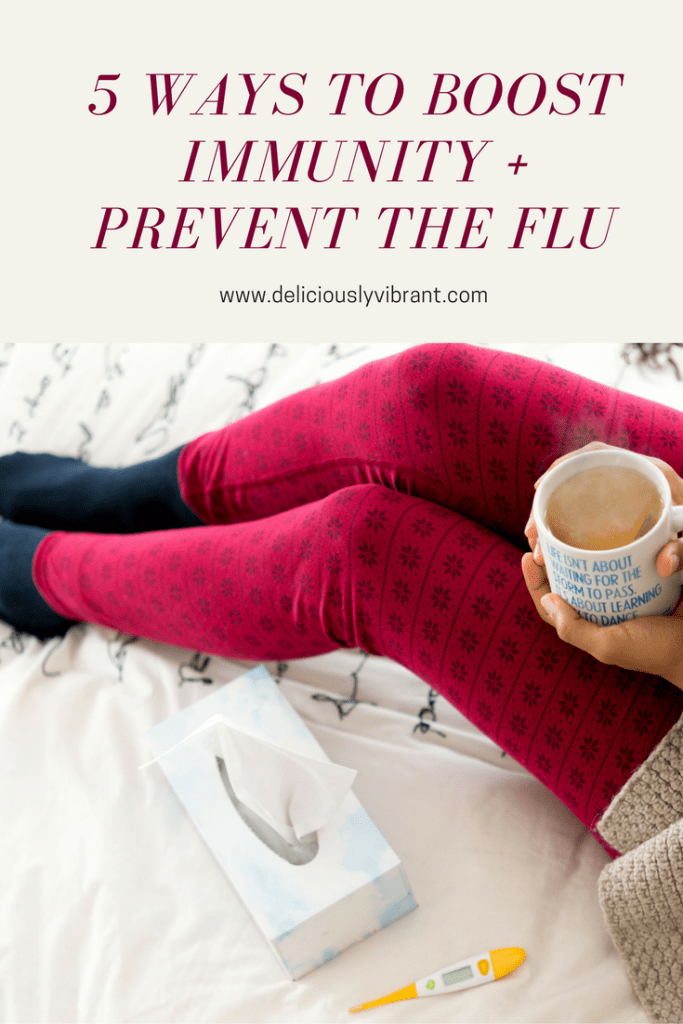 5 Ways To Boost Immunity and Prevent The Flu Naturally