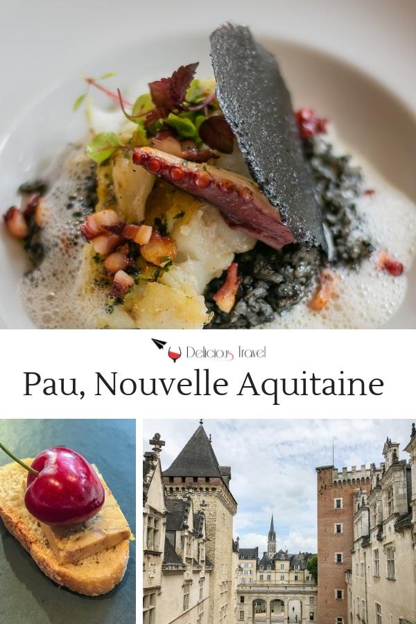 Pau: Genießen in der Nouvelle Aquitaine