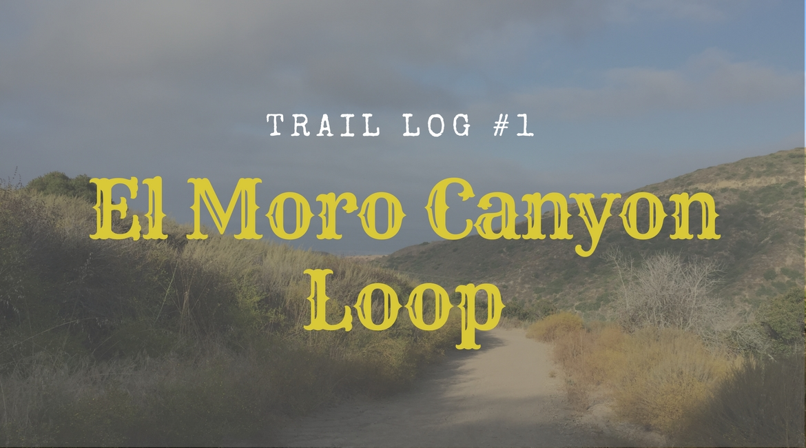 El Moro Canyon Loop