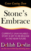 Stone's Embrace (Coming Soon)