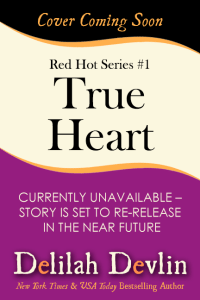 True Heart (Coming Soon)