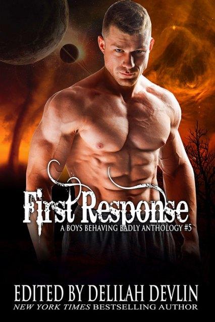 First Response: A Boys Behaving Badly Anthology