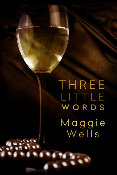 mwThree Little Words_Maggie Wells