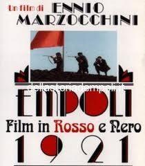 Empoli 1921, Film Di Ennio Marzocchini Del 1995