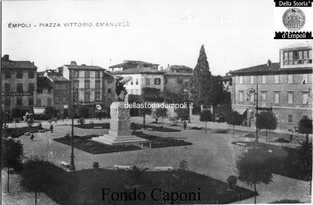 Piazza Vittorio Emanuele II° oggi Piazza della Vittoria