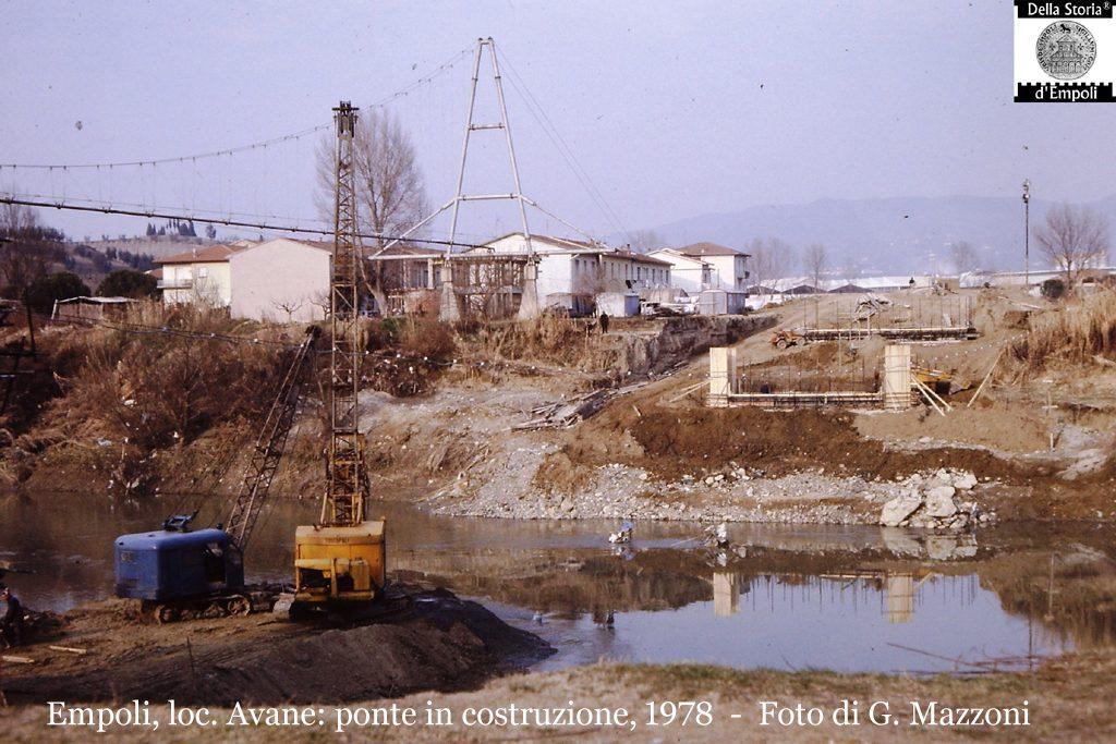 Empoli, Loc. Avane: Ponte In Costruzione, Febbraio 1978