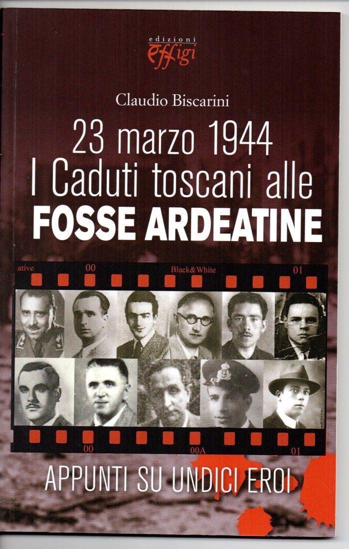 Fosse Ardeatine – di Claudio Biscarini