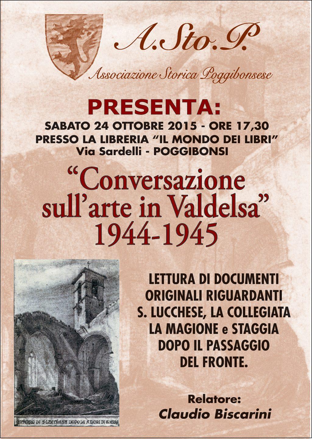 Claudio Biscarini: Conversazione Sull'Arte In Valdelsa 1944-1945