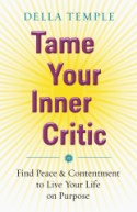 Tame Your Inner Critic