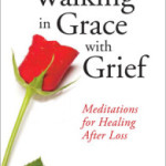 Walking in Grace with Grief: Part 2