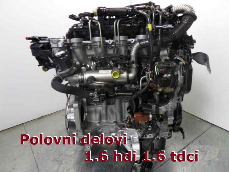 Polovni delovi Citroen Pezo Mazda Ford 1.6 hdi 1.6 tdci