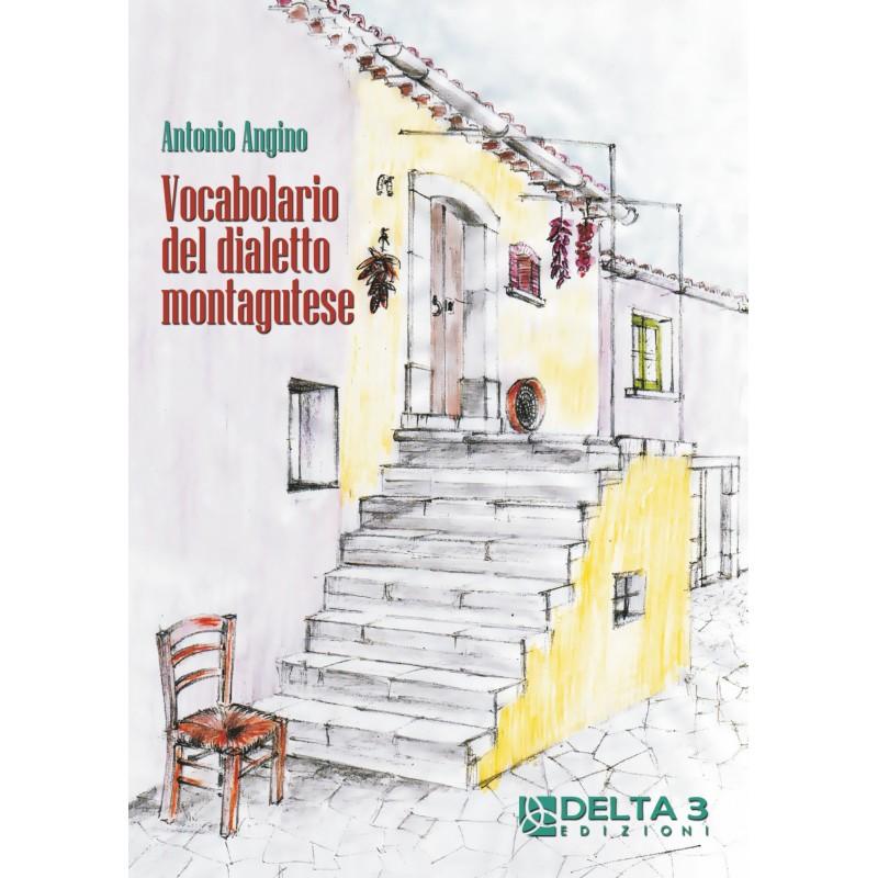 Vocabolario del dialetto montagutese
