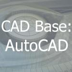 CAD Base: AutoCAD