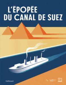 Lépopée du canal de Suez 233x300 - Un ouvrage pharaonique…