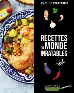 Recettes du monde inratables 237x300 - « Selon l'invité, la cuisine. »  (Proverbe allemand)