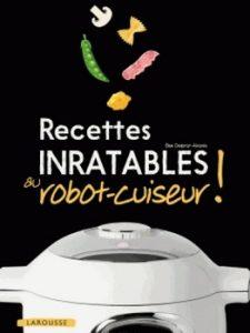 Recettes inratables au robot cuiseur 225x300 - Cuisine mécanisée…