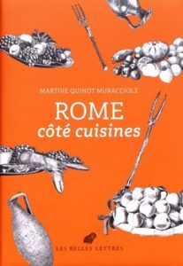 Rome côté cuisines 207x300 - « Coquina medicinae famulatrix est.(1) »   (Térence, 190-159 av. J.-C.)