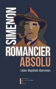 Simenon romancier absolu 189x300 - « Je n'écris pas : il pleuvait à verse, j'écris : Maigret était trempé. » (Georges Simenon)