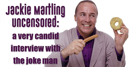 Jackie Martling Uncensored A Very Candid Interview with the Joke man