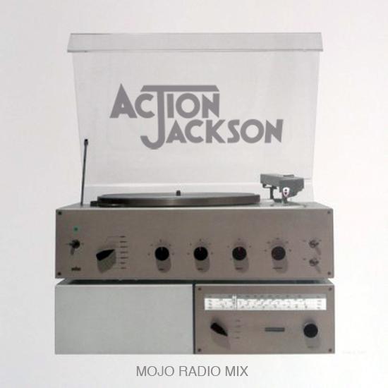 Action Jackson - Mojo Radio Mix (May 2013)