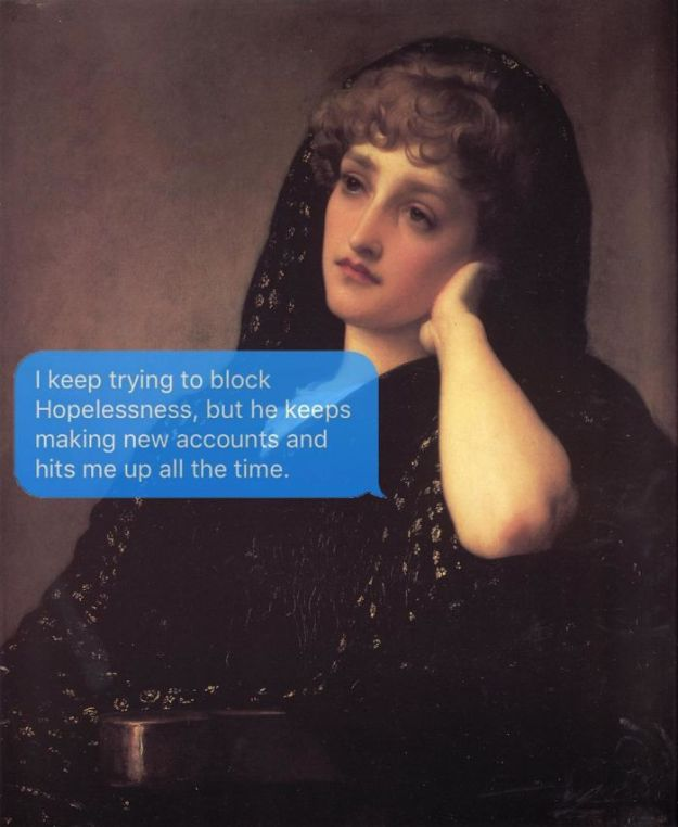 5ad9cf64d2f76-classical-art-dark-humor-april-eileen-henry-texts-from-your-existentialist52-5ad6f208ccc79__700 The Darkest Instagram Account Will Satisfy Your Inner Pessimist Random