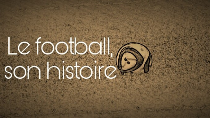 Aux origines du football