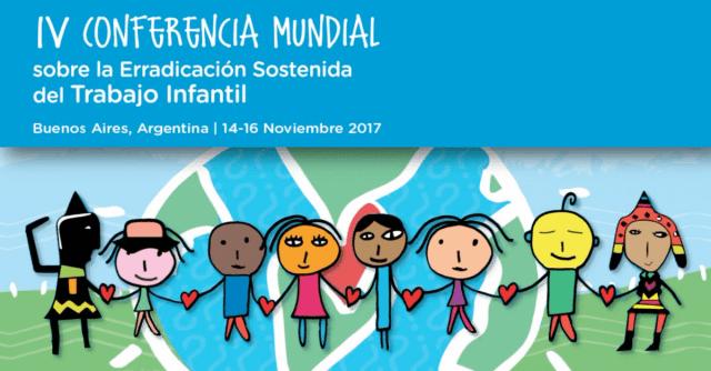 Argentina va a ser sede de la IV Conferencia Mundial Sobre #TrabajoInfantil
