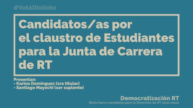 📽 Estudiantes para Junta de Carrera 2020-2022 – Karina Dominguez / Santiago Mayochi