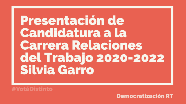 📽 Presentación de Candidatura de Silvia Garro para la Dirección de la Carrera de Relaciones del Trabajo (2020-2022)