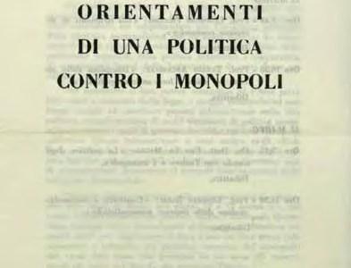 I Monopoli: un ostacolo allo sviluppo economico, una minaccia per la democrazia