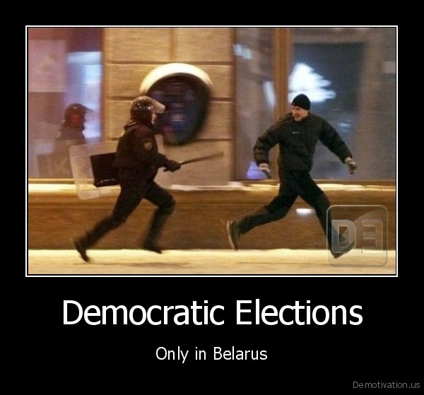 Democratic Elections - Only in Belarus