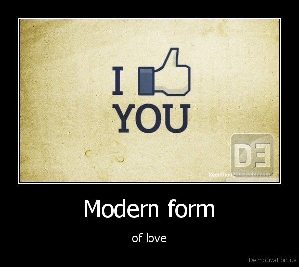 Modern form - of love