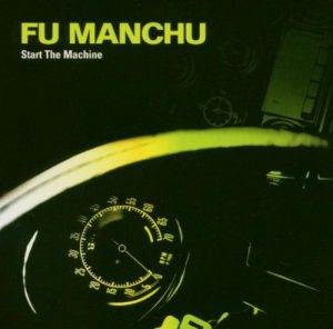 Fu Manchu - start the Engine - front