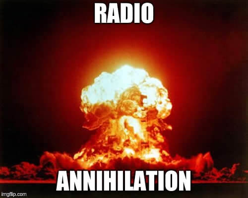 Radio Annihilation - created with Imgflip by Alexander Denda compressed