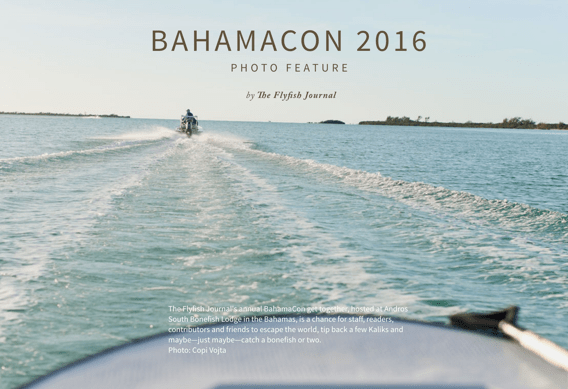 The Flyfish Journal Bahamacon '16.
