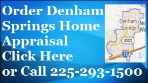 Order A Denham Springs Home Appraisal