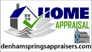 Denham Springs Home Appraisal