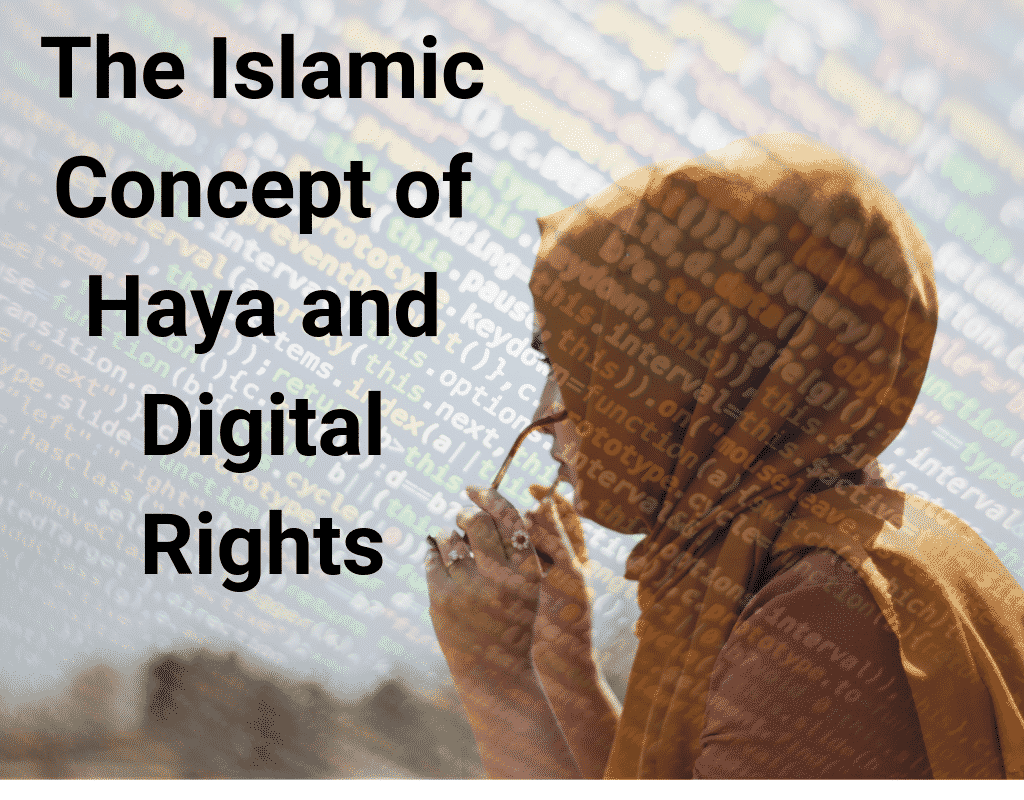 Islamic concept of Haya and Digital Rights