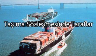 Gemi Taşıma Sözleşmesinde Taraflar