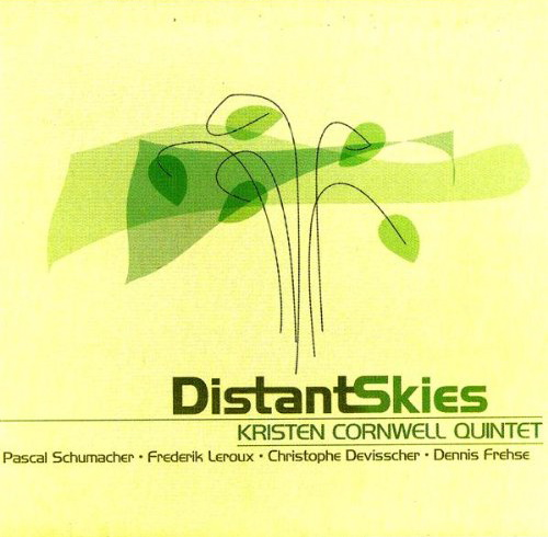 CD cover for Kristen Cornwell Quintet Distant Skies.