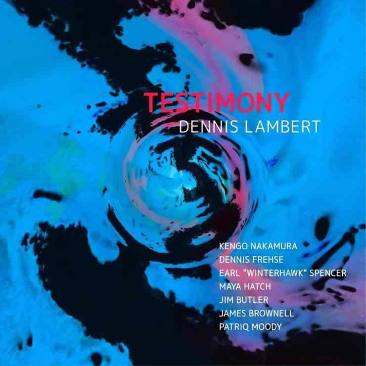 CD cover of Dennis Lambert Testimony.