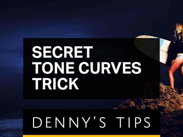 Secret Tone Curves Trick