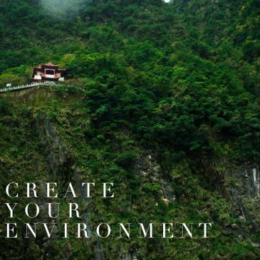 Create Your Environment!