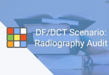 Scenario: Radiography Audit - DF/DCT Scenario