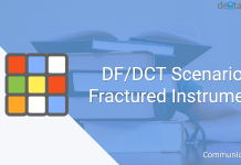 DF/DCT Scenario: Fractured Instrument