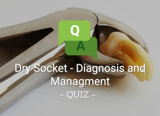 Dry Socket - Diagnosis and Management