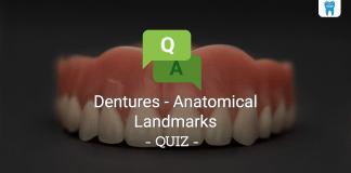 Dentures - Anatomical Landmarks